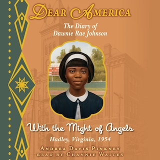 Dear America: With the Might of Angels (Unabridged)
