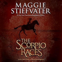 The Scorpio Races (Unabridged) - Maggie Stiefvater - Audiobook - BookBeat