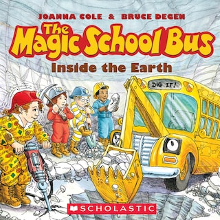 The Magic School Bus Inside the Earth (Unabridged)