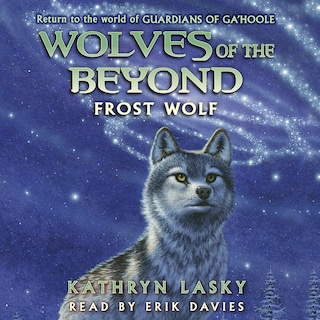 Frost Wolf - Wolves of the Beyond 4 (Unabridged)