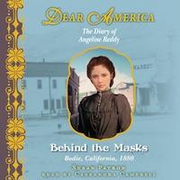 Dear America: Behind the Masks (Unabridged)