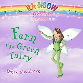 Rainbow Magic: Fern the Green Fairy (Unabridged)