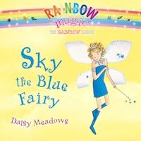 Rainbow Magic: Sky the Blue Fairy (Unabridged)