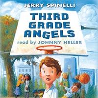 Third Grade Angels (Unabridged)