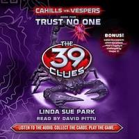 Trust No One - The 39 Clues: Cahills vs. Vespers, Book 5 (Unabridged)
