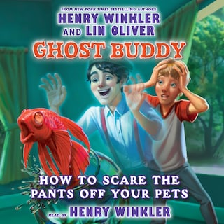 How to Scare the Pants off Your Pets - Ghost Buddy 3 (Unabridged)
