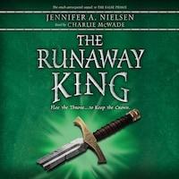 The Runaway King - Ascendance Trilogy, Book 2 (Unabridged)