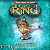 Cave of Wonders - Infinity Ring 5 (Unabridged)