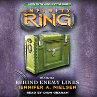 Behind Enemy Lines - Infinity Ring 6 (Unabridged)