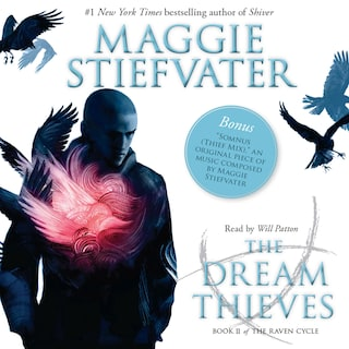 The Dream Thieves - The Raven Cycle, Book 2 (Unabridged)
