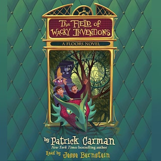 The Field of Wacky Inventions - Floors, Book 3 (Unabridged)