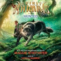 Hunted - Spirit Animals 2 (Unabridged)