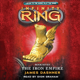 The Iron Empire - Infinity Ring 7 (Unabridged)