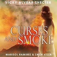 Curses and Smoke - A Novel of Pompeii (Unabridged)