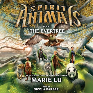 The Evertree - Spirit Animals 7 (Unabridged)