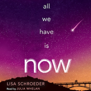 All We Have Is Now (Unabridged)