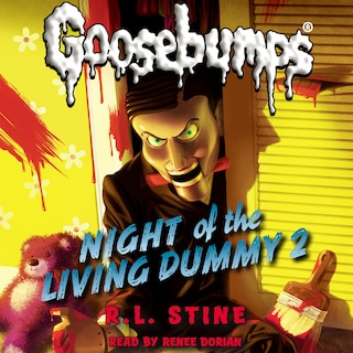 Night of the Living Dummy 2 - Classic Goosebumps 25 (Unabridged)
