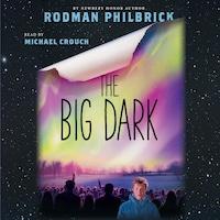 The Big Dark (Unabridged)