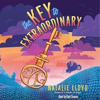 The Key to Extraordinary (Unabridged)