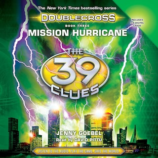 Mission Hurricane - The 39 Clues: Doublecross, Book 3 (Unabridged)