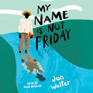My Name is Not Friday (Unabridged)