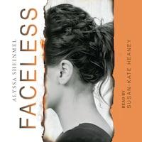 Faceless (Unabridged)