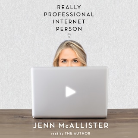 Really Professional Internet Person (Unabridged)