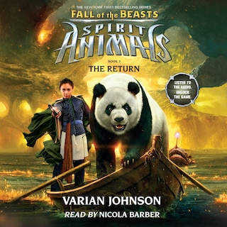 The Return - Spirit Animals: Fall of the Beasts, Book 3 (Unabridged)