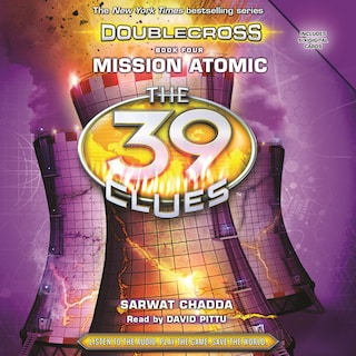 Mission Atomic - The 39 Clues: Doublecross, Book 4 (Unabridged)