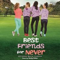Best Friends for Never (Unabridged)