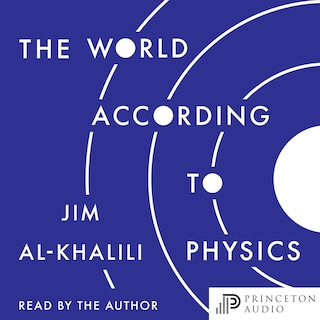 The World According to Physics (Unabridged)