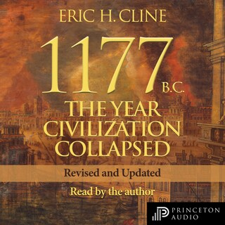 1177 B.C. - The Year Civilization Collapsed: Revised and Updated - Turning Points in Ancient History, Book 1 (Unabridged)