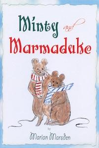 Minty and Marmaduke