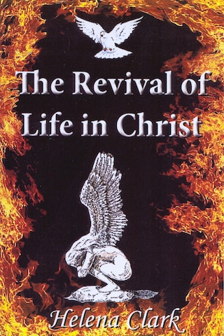 The Revival of Life in Christ