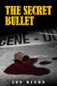 The Secret Bullet