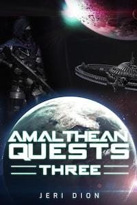Amalthean Quests Three