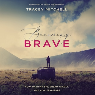 Becoming Brave