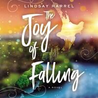 The Joy of Falling