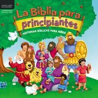 La Biblia para principiantes