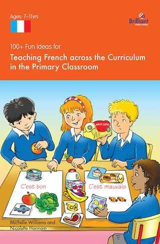 100+ Fun Ideas for Teaching French across the Curriculum
