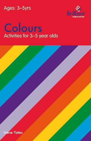 Colours (Activities for 3–5 Year Olds)