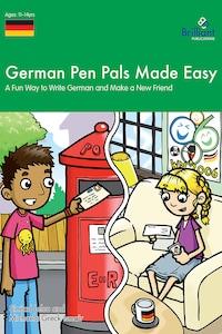German Pen Pals Made Easy KS3