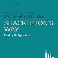 Shackleton's Way (Abridged)