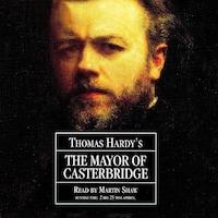 The Mayor of Casterbridge (Abridged)