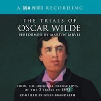The Trials of Oscar Wilde (Abridged)