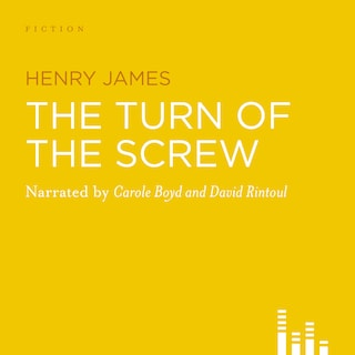 The Turn of the Screw (Abridged)