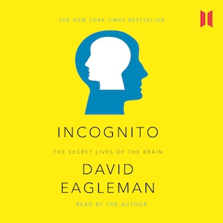 Incognito - The Secret Lives of The Brain