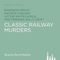 Classic Railway Murders (Unabridged)
