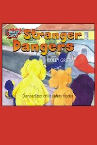 Stranger Dangers