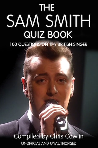 The Sam Smith Quiz Book
